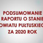 Podsumowanie Raportu o Stanie Powiatu Pułtuskiego za 2020 r