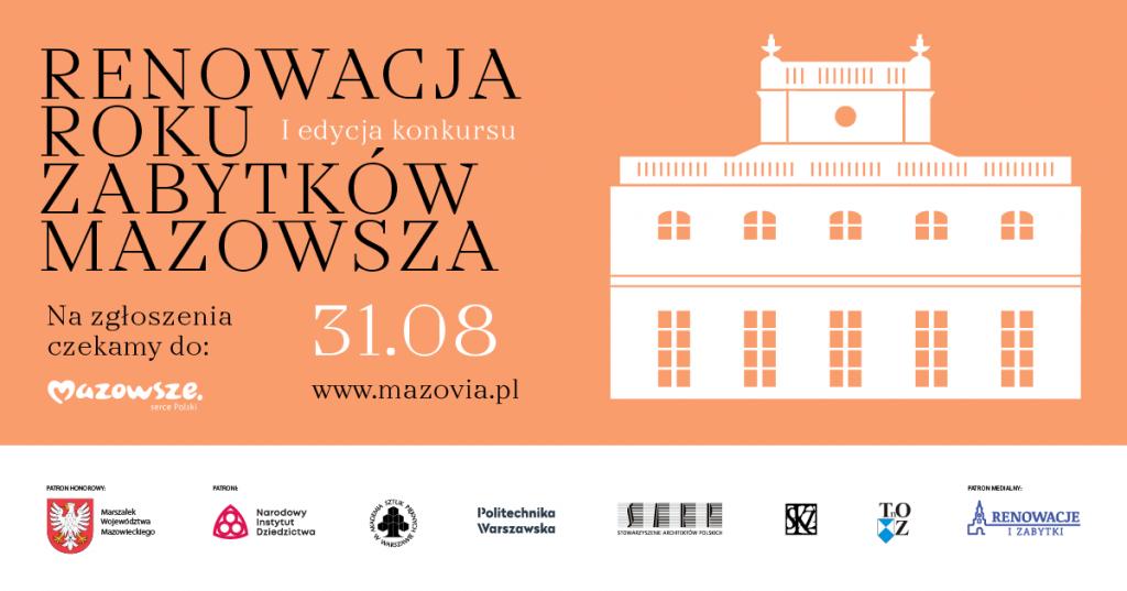 I edycja konkursu - Renowacja Roku Zabytków Mazowsza